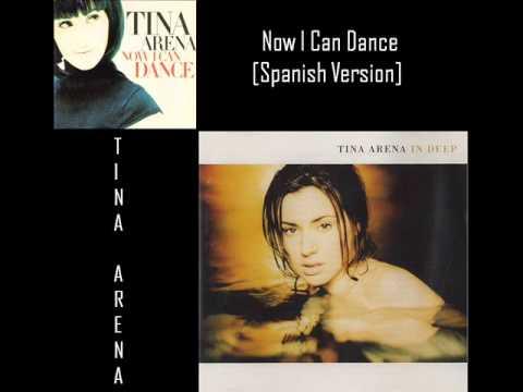 Tina Arena - Now I Can Dance [Spanish Version]