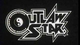 Outlaw star opening theme