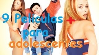 9 Películas + para adolescentes #2 (TRAILERS +LINKS)