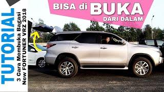 Ini 3 Cara Buka Pintu Bagasi New FORTUNER VRZ 2018 Toyota Indonesia