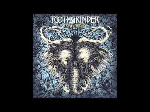 Toothgrinder - Waltz Of Madmen