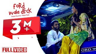 Ford wala deck - Happy Tejay ft.Bhinda Aujla ● Full Official Video ● Desi Swag Records