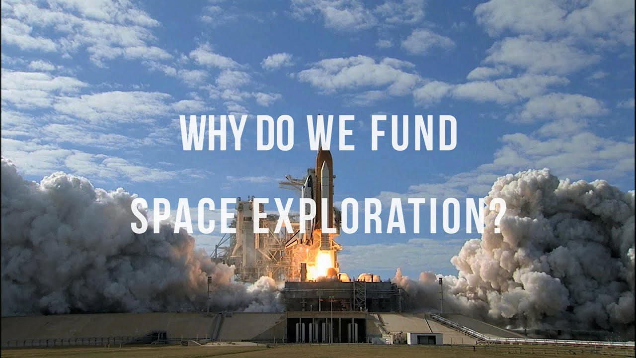 should money be spent on space exploration Please remember that orders of magntiude more is spent on the needy through overseas aid programs, health and education budgets, and social security than is spent on space exploration and this is as it should be spce exploration commands only a fraction of 1% of national gdp, even in those countries that invest in it.