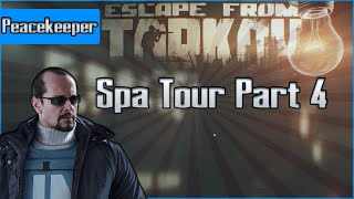 Spa Tour Part 4  - Peacekeeper Task - Escape from Tarkov Questing Guide EFT