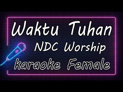 waktu-tuhan---ndc-worship-(-karaoke-hq-audio-)
