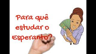 Para quê estudar o Esperanto?