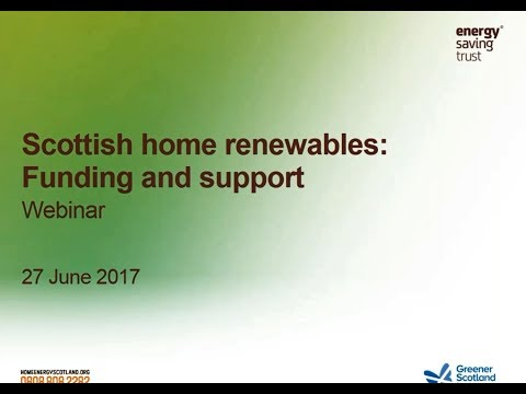 Webinar: Scottish Home Renewables: Funding and Support
