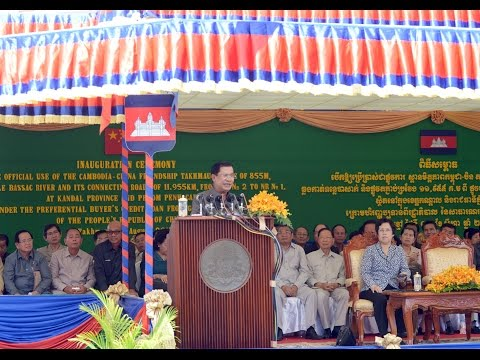 #August 03, 2015 Samdech Techo Hun Sen, Inauguration of the Cambodia-China Friendship Bridge