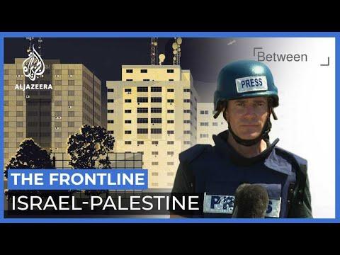 The Frontline: Israel-Palestine   Between Us