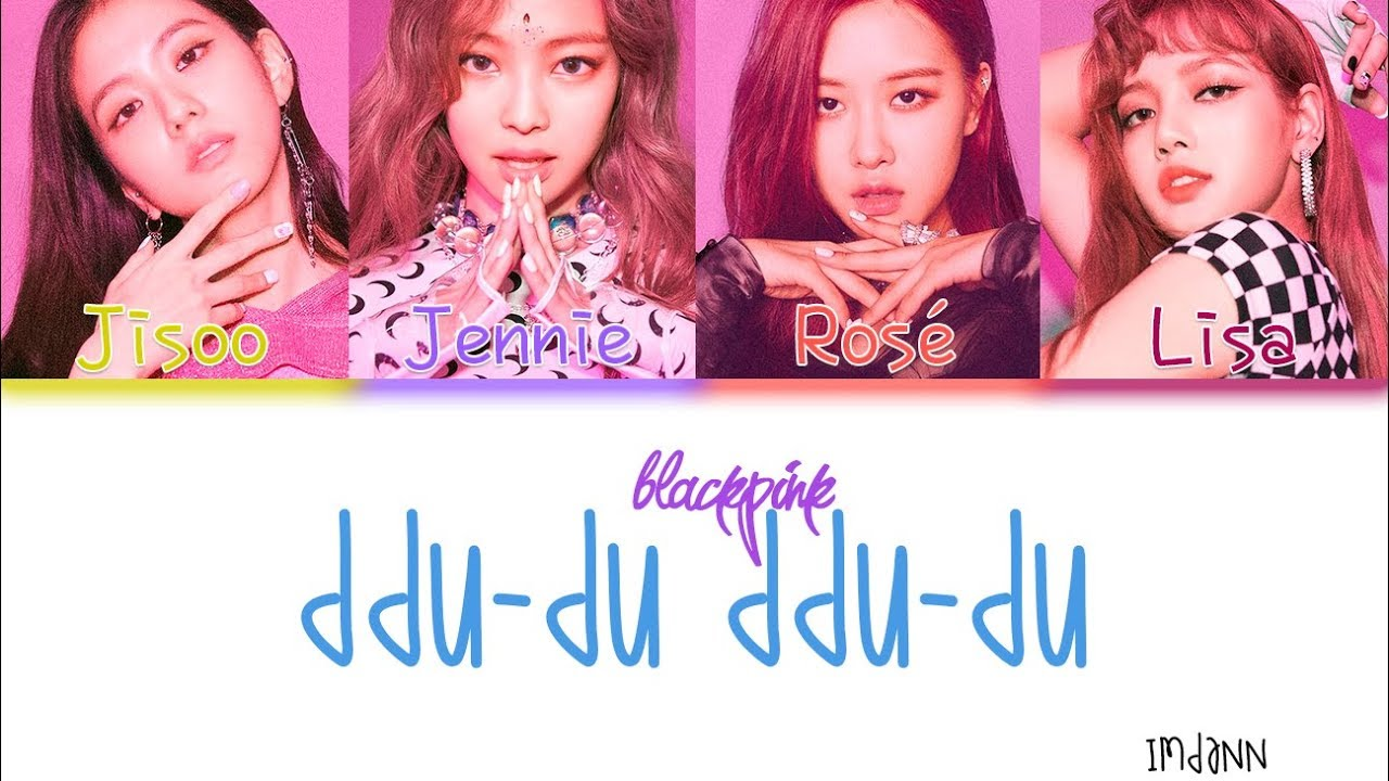 Blackpink Ddu Du Ddu Du Sub Español Color Coded Han Rom Esp Youtube