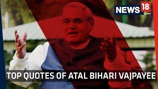 Atal Bihari Vajpayee Top 10 Quotes | The Legacy of Former Indian Prime Minister