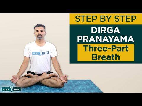 Dirga Pranayama (Three-Part Breath) Breathing Basics:How to Do Step by Step for Beginners & Benefits