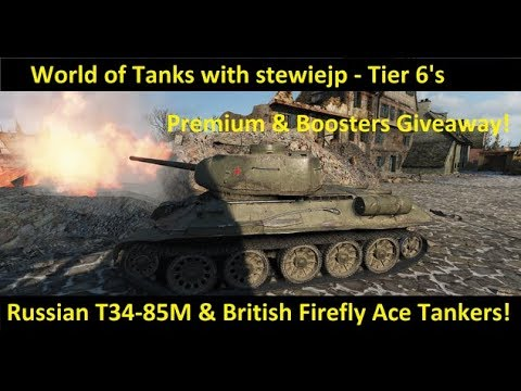 World of Tanks Giveaway + Tier 6 Mediums: T34-85M & Sherman Firefly Ace Tankers!
