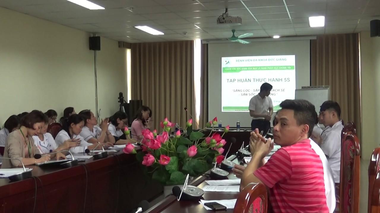 QLCL BVĐK Đức Giang | Tập huấn 5S trong y tế _ tại BVĐK Mê Linh, Hà Nội _ 02 | Lê Trọng Đại