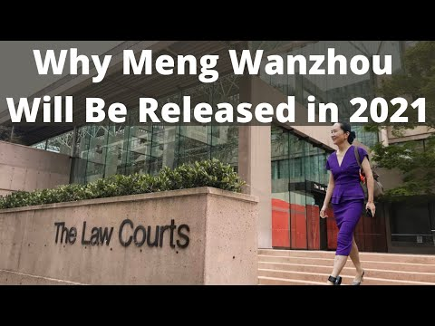 Huawei vs America: Why Meng Wanzhou will be released in 2021