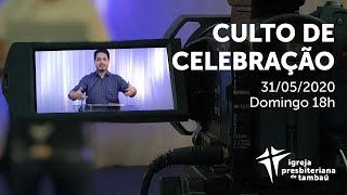 IPTambaú | Culto de Celebração | 31/05/2020