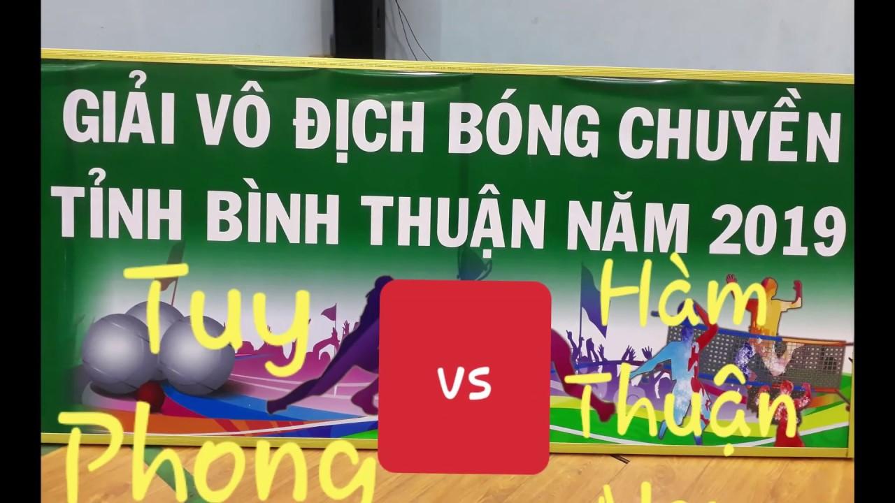 CHUNG KẾT bóng chuyền Bình Thuận | Hàm Thuận Nam vs Tuy Phong | hiệp 1+2