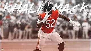 "Khalil Mack || ""Big Mack"" 