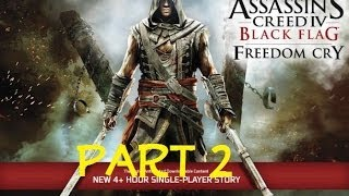 Assassins Creed IV Freedom Cry Part 2 Finding a Gentleman and Freeing a Plantation
