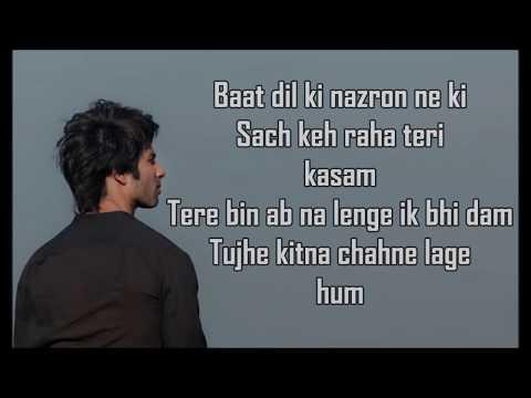 tujhe-kitna-chahne-lage-lyrics-|-kabir-singh-|-arijit-singh-|-mithoon-|-shahid,-kiara-|