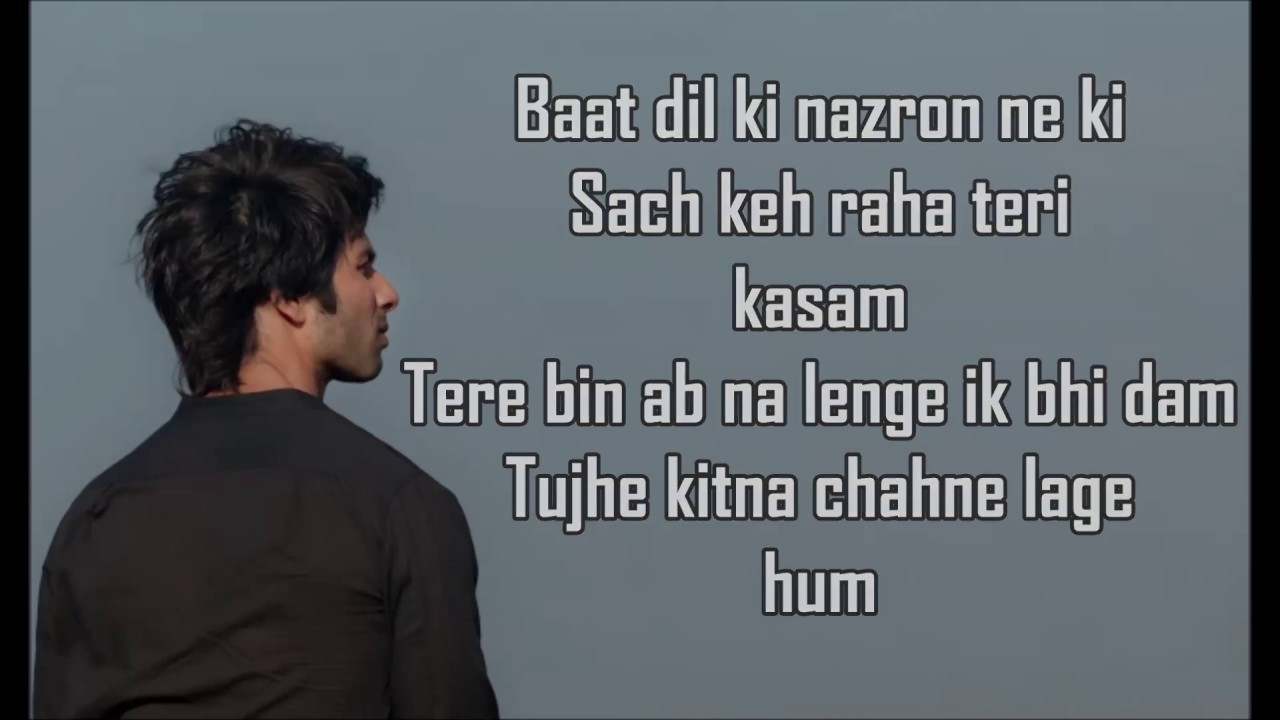 4 45 Tujhe Kitna Chahne Lage Lyrics Kabir Singh Arijit Singh