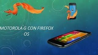 Instalar Firefox os en Motorola Moto G