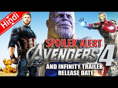 AVENGERS 4 SPOILERS & INFINITY WAR Trailer Release Date (Explain In Hindi)