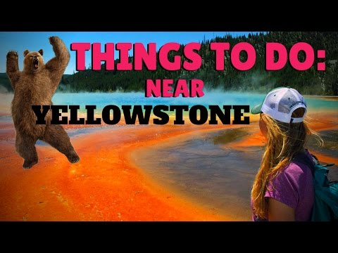 THINGS TO DO NEAR WEST YELLOWSTONE