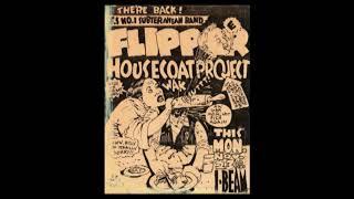 Flipper (live concert) - November 23rd, 1987, I-Beam, San Francisco, CA (Will Shatter's last show)