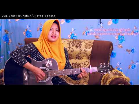 Sayang 2 cipt. Anton Obama  cover by justcall rosse