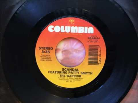 The Warrior , Scandal Feat Patty Smyth ,1984 Vinyl 45RPM