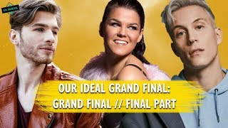 EUROVISION: OUR IDEAL GRAND FINAL x FINAL PART [VOTING CLOSED!]