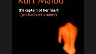 Watch Kurt Maloo The Captain Of Her Heart video