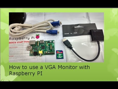 How to use a VGA Monitor with Raspberry PI