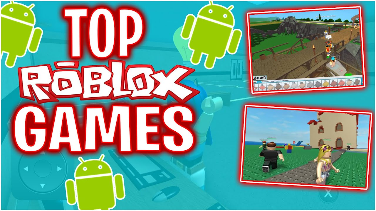 Teal Top Roblox The Top Roblox Games For Android Youtube