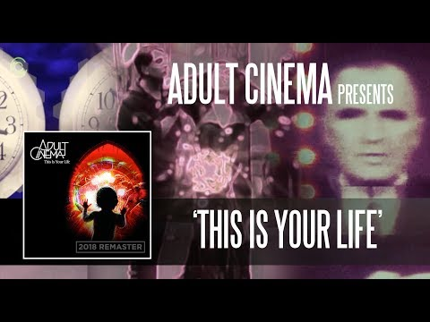 """""""This Is Your Life"""" : Adult Cinema - The Movie"""