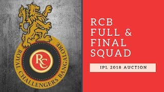 IPL 2018 Auction : RCB - Full list of players and Real Squad  l  Royal Challengers Bangalore