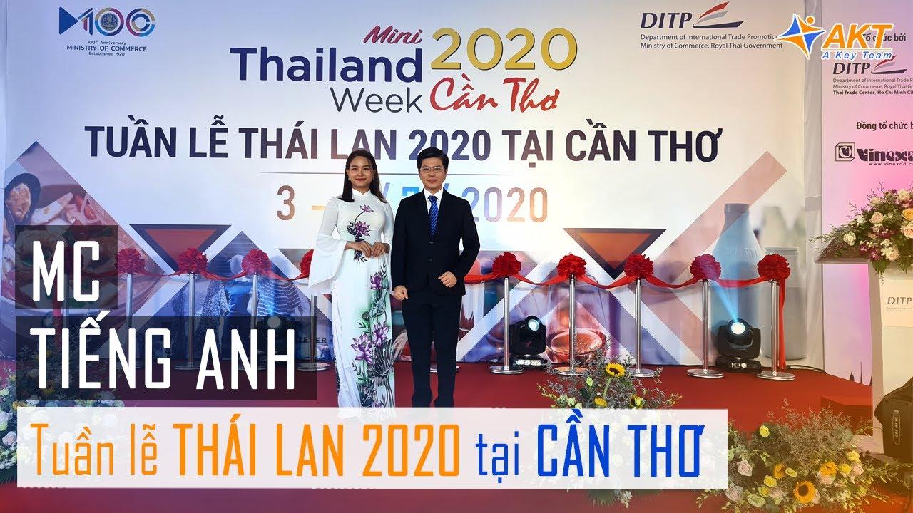 MC song ngữ - phiên dịch sân khấu tại Mini Thailand Week | Phien Dich Vien by AKT