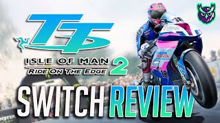 TT Isle of Man: Ride on the Edge 2 Switch Review (Video Game Video Review)