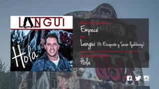 Empecé - El Langui ft La Excepción y Swan Fyahbwoy