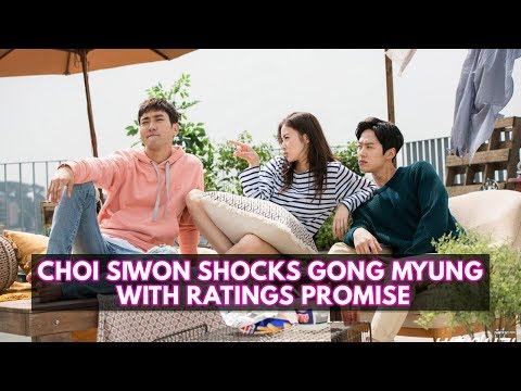 Choi Siwon Shocks Gong Myung With His Unexpected Ratings Pledge For Revolutionary Love