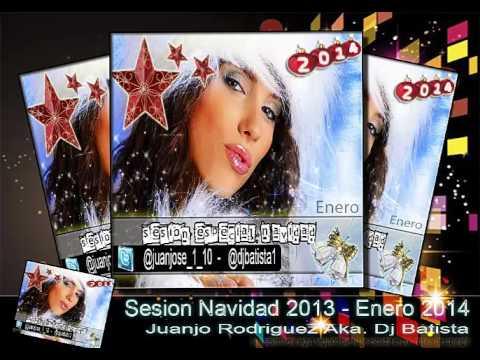 Sesion comercial Enero 2014 DjBatista Aka  Juanjo Rodriguez