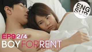 Eng Sub  Boy For Rent ผู้ชายให้เช่า   Ep.9  2/4