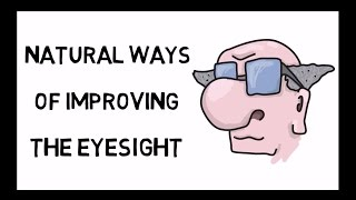 How To Improve Eyesight Naturally - Scientifically Proved