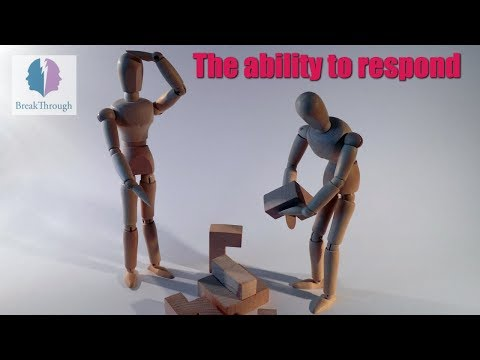 The ability to respond - BreakThrough class webinar