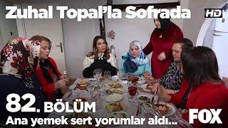Ana yemek sert yorumlar aldı... Zuhal Topal'la Sofrada 82. Bölüm