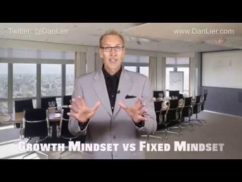 Growth Mindset vs Fixed Mindset - Las Vegas Business Speaker Dan Lier