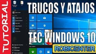 Trucos y Atajos del Teclado en Windows 10 Rc