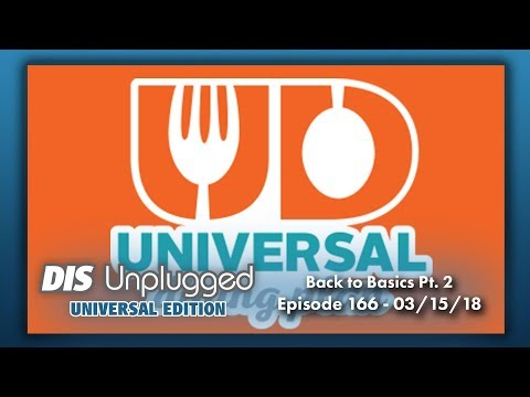 Back to Basics - Universal Express, Dining Plan, VIP Tours | Universal Edition | 03/01/18