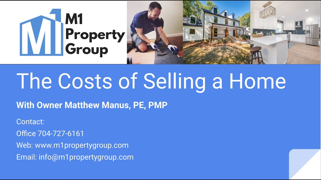 M1 Property Group - The Costs of Selling a Home